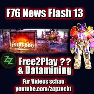 Fallout 76 News Flash - Folge 13 [Deutsch/German] Free2Play Gerüchte, besserer Support und Datamining