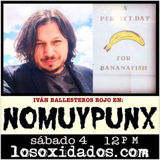 NoMuyPunx con Iván Ballesteros Rojo
