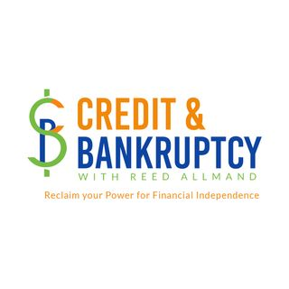 Credit & Bankruptcy with Reed Allmand