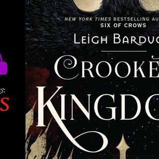 Crooked Kingdom- Episode 3