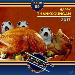Issue 089: Thanksgungan 2017