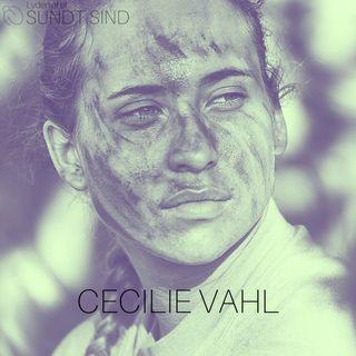 """07. Cecilie Vahl - """"Jeg føler mig ekstra stærk på grund af den lidelse, jeg har"""""""