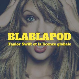 Taylor Swift et la licence globale