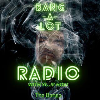 Bang-A-Lot Radio 91.8