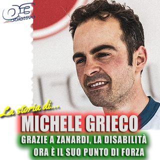 Michele Grieco: grazie a Zanardi, la disabilità ora è il suo punto di forza