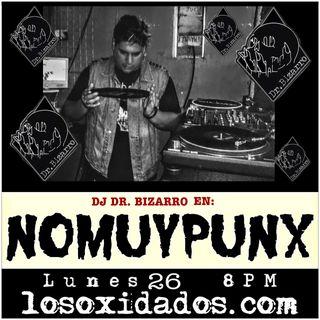 NoMuyPunx con DJ Dr Bizarro