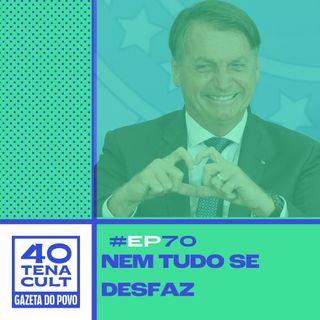 """Quarentena Cult #70: """"Nem tudo se desfaz"""" explica a origem do fenômeno Bolsonaro"""