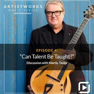 Can Talent Be Taught?: Martin Taylor