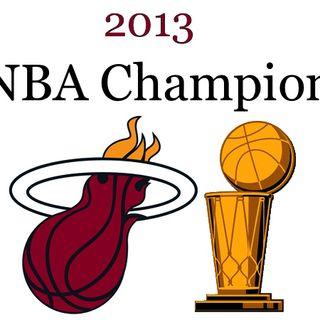 """TDB """"NBA Champs"""" 6-21-13"""
