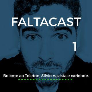 Episódio 1 - Boicote ao Teleton, Silvio nazista e caridade.