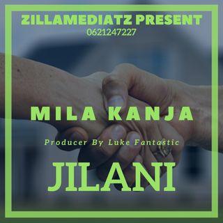 Mila kanja - jilani