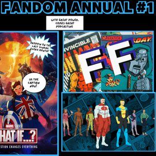 The Fandom Annual EP. 1 (Marvel's What If...? & Invincible: Season 1)