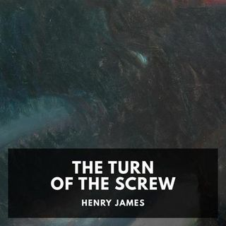The Turn of the Screw by Henry James – Chapter 12 – Read by Elizabeth Klett