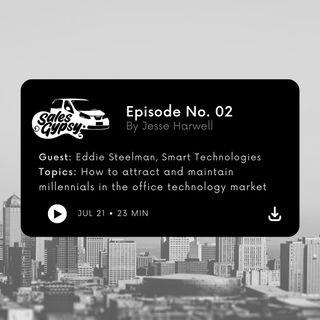 Eddie Steelman - Episode 2 with Smart Technologies in Florida on millennials