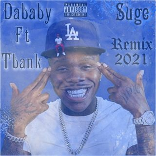 Dababy Suge  ft Tbank