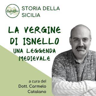 Storia della Sicilia: La Vergine di Isnello - Una Leggenda Medievale
