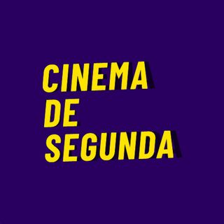 Ep. 17 - Oscar do Cinema de Segunda