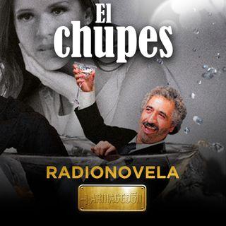 El Chupes - Episodio 3 - (Paco Del Toro)
