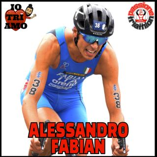 Passione Triathlon n° 57 🏊🚴🏃💗 Alessandro Fabian