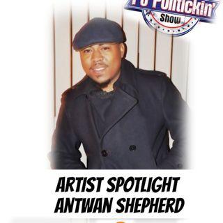 Artist Spotlight - Antwan Shepherd