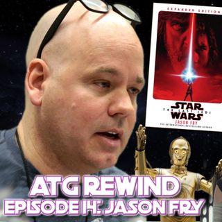 ATG Rewind - Jason Fry talks #Reylo, The Last Jedi Backlash and the Skywalker Dream