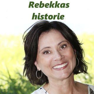 #63 Rebekkas historie