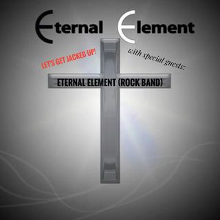 """Eternal Element"" Let's Get Jacked Up!"