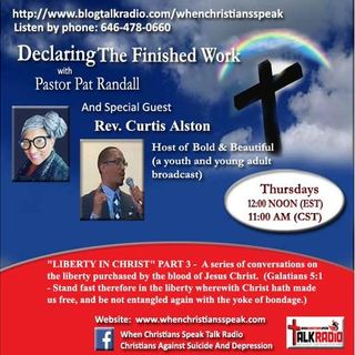 LIBERTY IN CHRIST PT 3 (REPLAY) ON DECLARING THE FINISHED WORK
