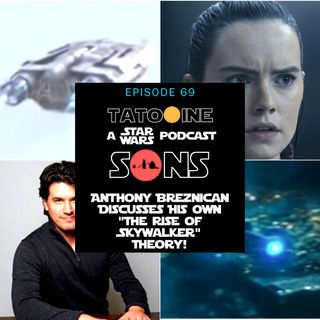 "Anthony Breznican Discusses His Own ""The Rise of Skywalker"" Theory!"