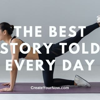 2259 The Best Story Told Every Day