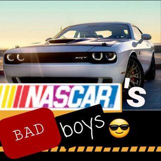NASCAR'S Bad Boys