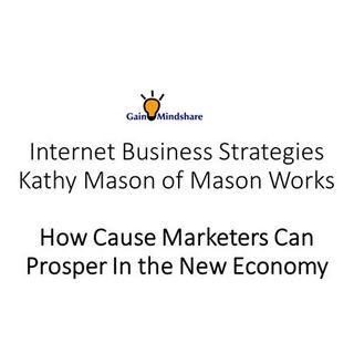 Kathy Mason of Mason Works - Social Media Marketing and Cause Marketing