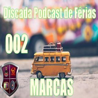 Discada Podcast De Ferias 002: Marcas
