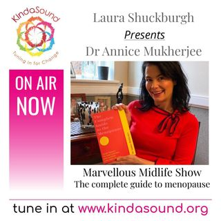 Marvellous Midlife: The Complete Guide to Menopause | Dr Annice Murkhurjee with Laura Shuckburgh