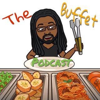 The Buffet Podcast pilot