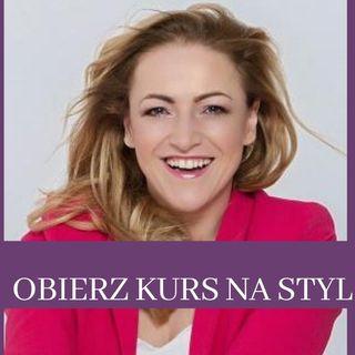 24 Obierz Kurs na Styl - rozmowa z Justyną Krawczyk