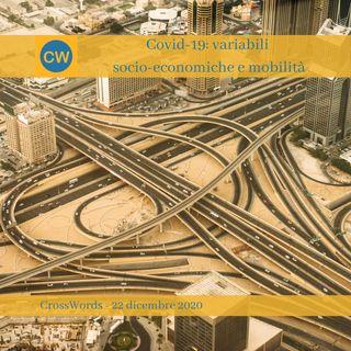 Covid-19 variabili socio-economiche e mobilità