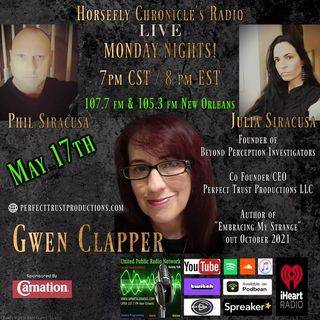 Horsefly Chronicle's Radio w/ Julia and Philip Siracusa and there special Guest Gwen Clapper