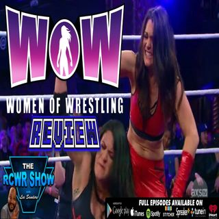WOW-Women of Wrestling 10-19-2019 Review: Adrenaline & Fire in Action, Tessa Dodges The Beast!