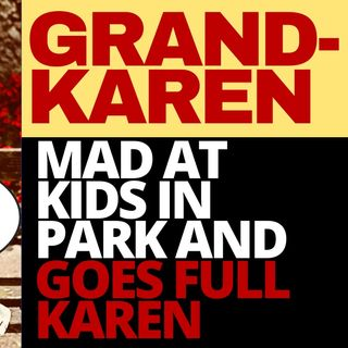 GRANDKAREN AT THE PARK, WELCOME TO KAREN WORLD