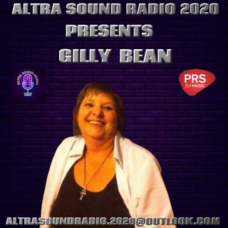 ALTRA SOUND RADIO 2020 PRESENTS SUNDAY NIGHT LIVE WITH ME, GILLY BEAN