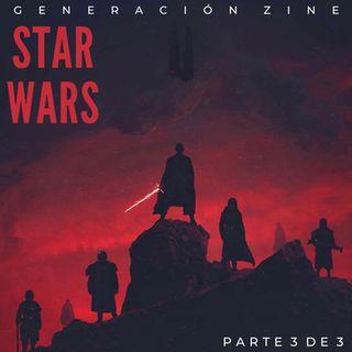 GENERACIÓN ZINE 1x10A: Especial Star Wars (Parte 3 de 3)