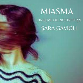"""""""Miasma – L'insieme dei nostri pezzi"""": il nuovo romanzo di Sara Gavioli"""