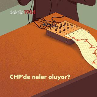 CHP'de neler oluyor? | Çavuşesku'nun Termometresi #26