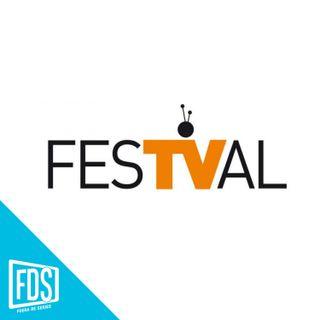 FDS Gran Angular: FesTVal 2018(ep.15)