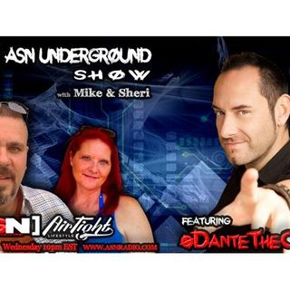 ASN Underground Show: Dante The Comic From Last Comic Standing and So much more!
