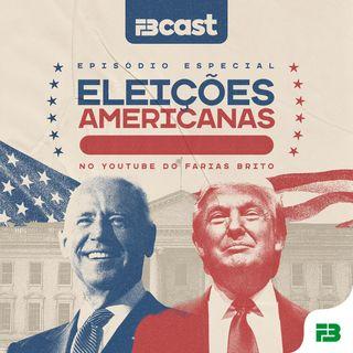 FBcast 002 - Eleições Americanas
