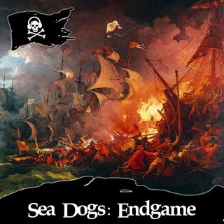 34 - Sea Dogs: Endgame