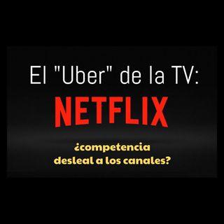 """#Netflix: el #Uber de la """"TV"""