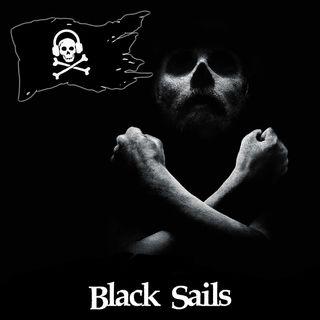 04 - Black Sails